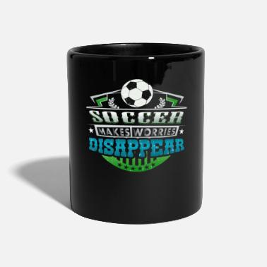 Worry Soccer Makes Worries Disappear Athlete Gift - Full Colour Mug
