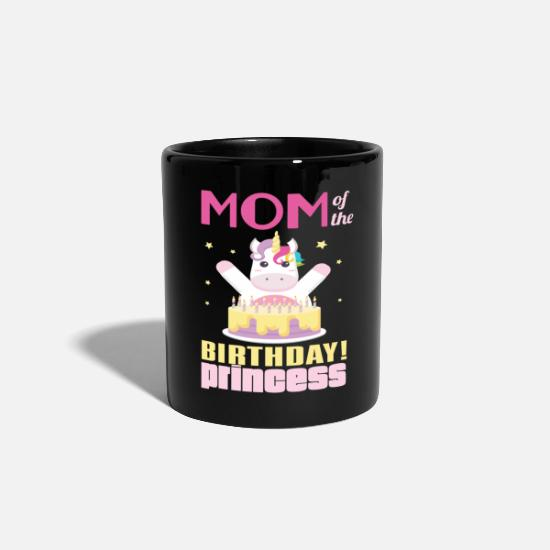 Birthday Girl Mugs & Drinkware - Mom Of The Birthday Princess Unicorn - Mug black