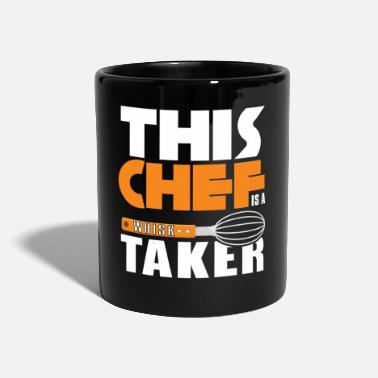 Culinary Art This Chef Is A Whisk Taker - Culinary Arts Pun - Mug