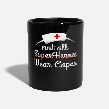 Sarcastic Nurse - Not All Super Heroes Wear Capes - Mug