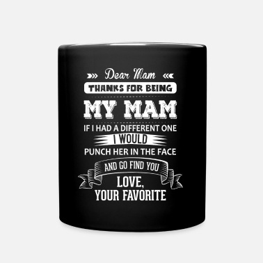 Mammy Dear Mam, Love, Your Favorite - Full Colour Mug