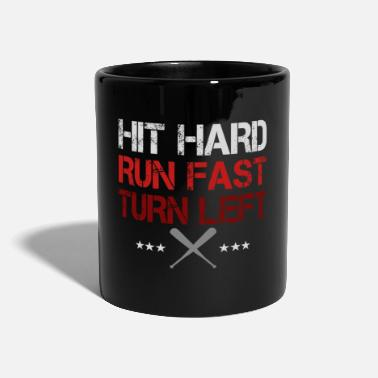 Cleats Hit Hard Run Fast Turn Left Baseball - Mug