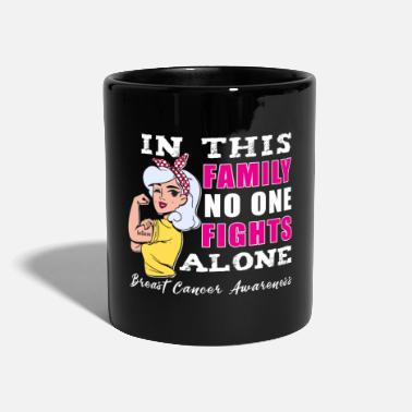 Awareness No One Fights Alone Breast Cancer Awareness - Mug