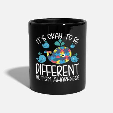 Okay It's Okay To Be Different Autism Awareness Whale - Tasse