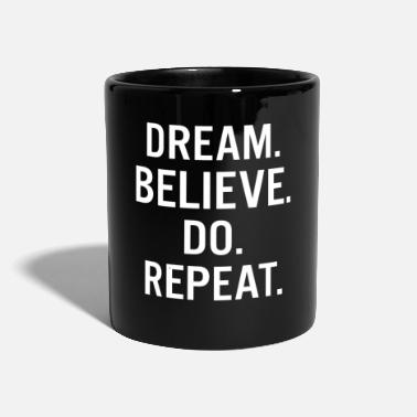 Work Out Dream Believe Do Repeat Entrepreneur - Mug