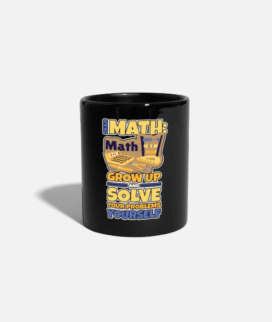 Maths Mugs & Drinkware - Grow up math math gift funny - Mug black