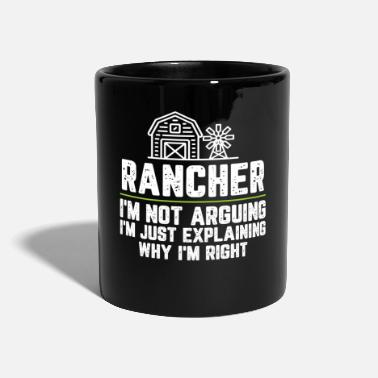 The Office Rancher I'm Not Arguing I'm Just Explaining Why - Mug