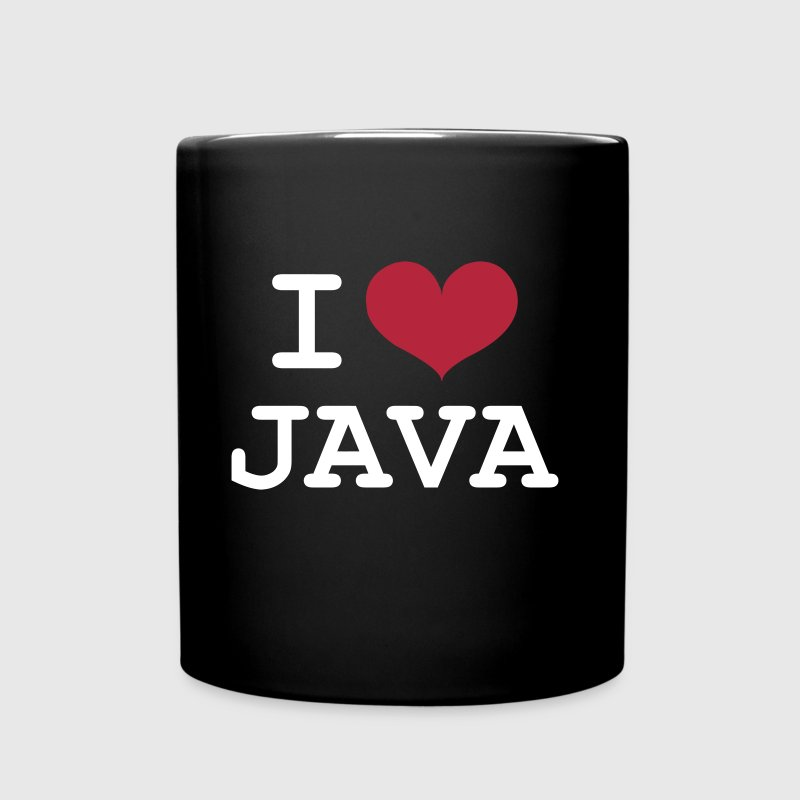 I Love Java [Developer / Geek] - Tasse einfarbig
