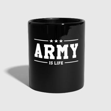 Army is life ! - Kubek jednokolorowy