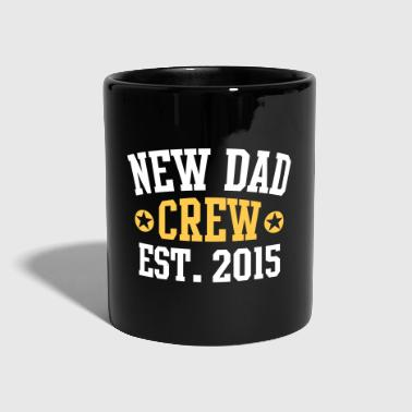 NEW DAD CREW Established 2015 2 Color - Enfärgad mugg