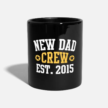 Established NEW DAD CREW Established 2015 2 Color - Mug uni