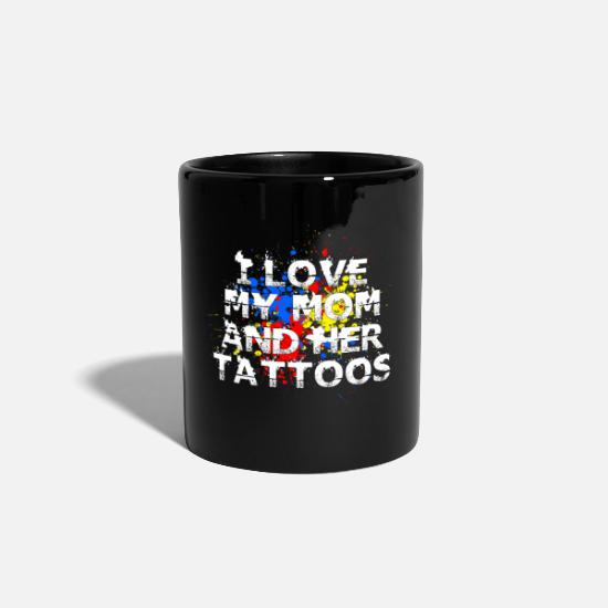 Love Mugs & Drinkware - I love my tattooed mom - Mug black