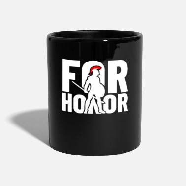 Honor for honor - for the honor - Mug