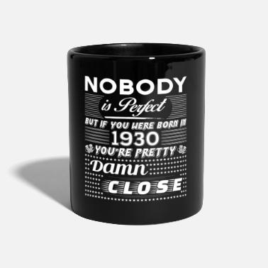 1930 -IF YOU WERE BORN IN 1930- - Full Colour Mug