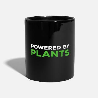 Plants Are Powerful POWERED BY PLANTS - Mug