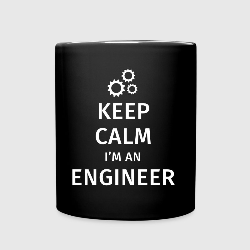 Keep Calm I'm an Engineer - Mok uni