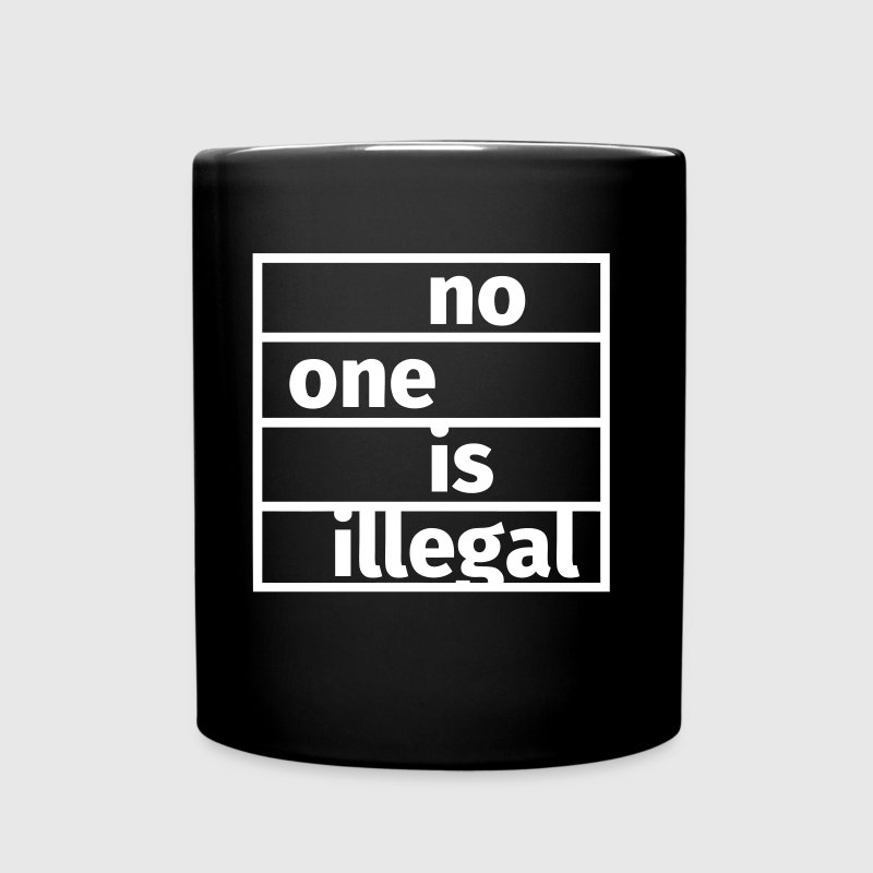 No One is Illegal - Full Colour Mug