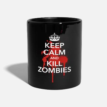 Halloween keep calm and kill zombies Halloween Blut Krone - Tasse