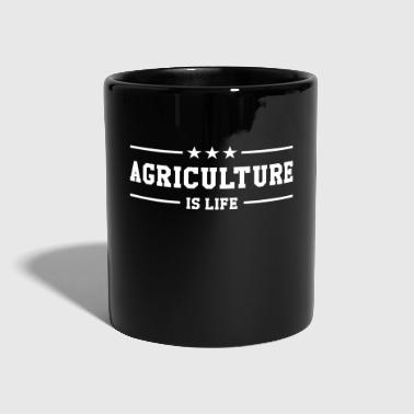 Agriculture Agriculture is life - Full Colour Mug