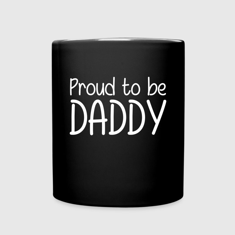Proud to be Daddy - Full Colour Mug