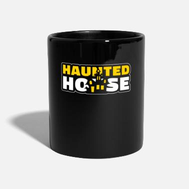 House Haunted House Haunted House Haunted House Halloween - Tazza monocolore