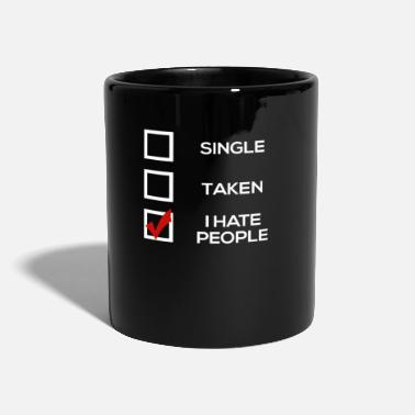 Rude Valentines single i hate people sarcastic funny - Mug