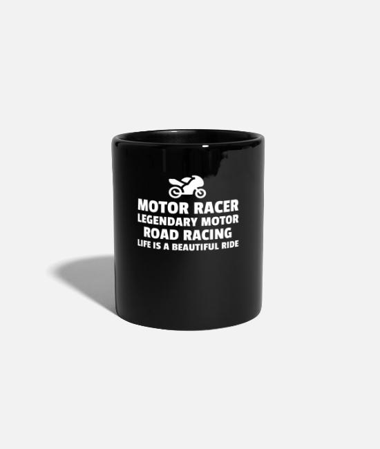Quote Tassen & Becher - Motor Racer Legendary Motor Road Racing Life - Tasse Schwarz