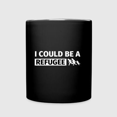 I could be a refugee - Kubek jednokolorowy