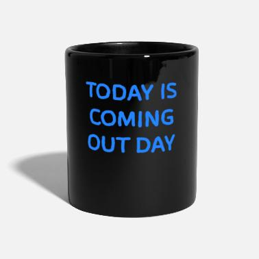 Coming Out Coming out day - Mug