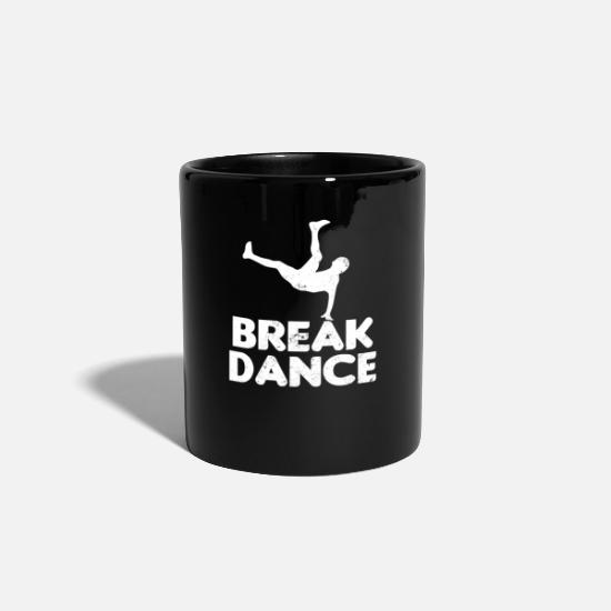 Art Mugs & Drinkware - Break Dance Break Dancer Gift - Mug black