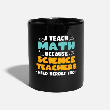 Maths Teacher Math teacher math teacher math - Mug
