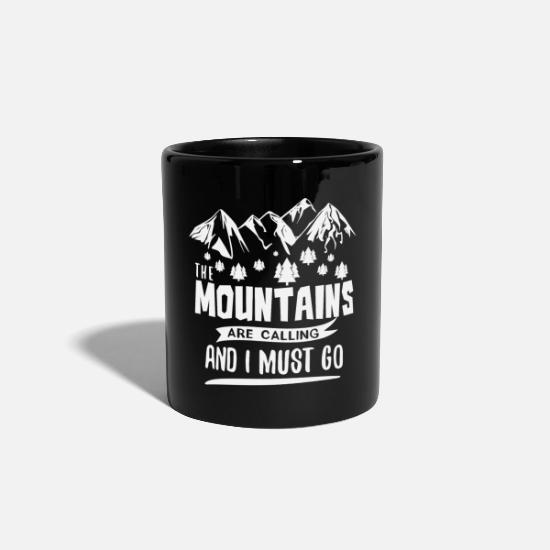 Alpinista Tazze & Accessori - Mountains Shirt Mountains Calling Must go! Regalo - Tazza nero