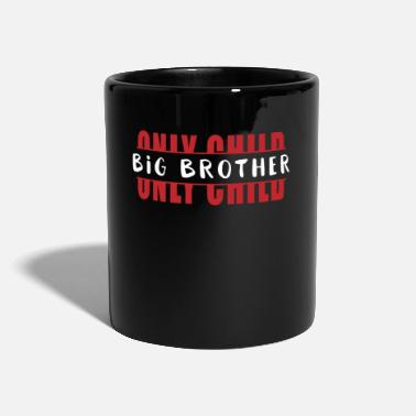 Only Child Only Child Big Brother - Mug