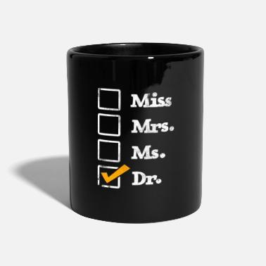 Ph D D Mug Ph Docteur Mug Drôle Mlle Mme MS Dr Mug médecin Cadeau Cadeau Dr Mug