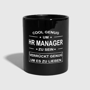 HR Manager - Human Resources - Personalwesen - Tasse einfarbig