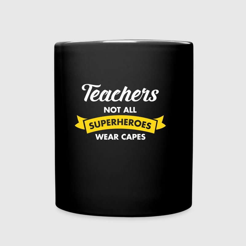Teacher - Not All Superheroes Wear Capes - Full Colour Mug