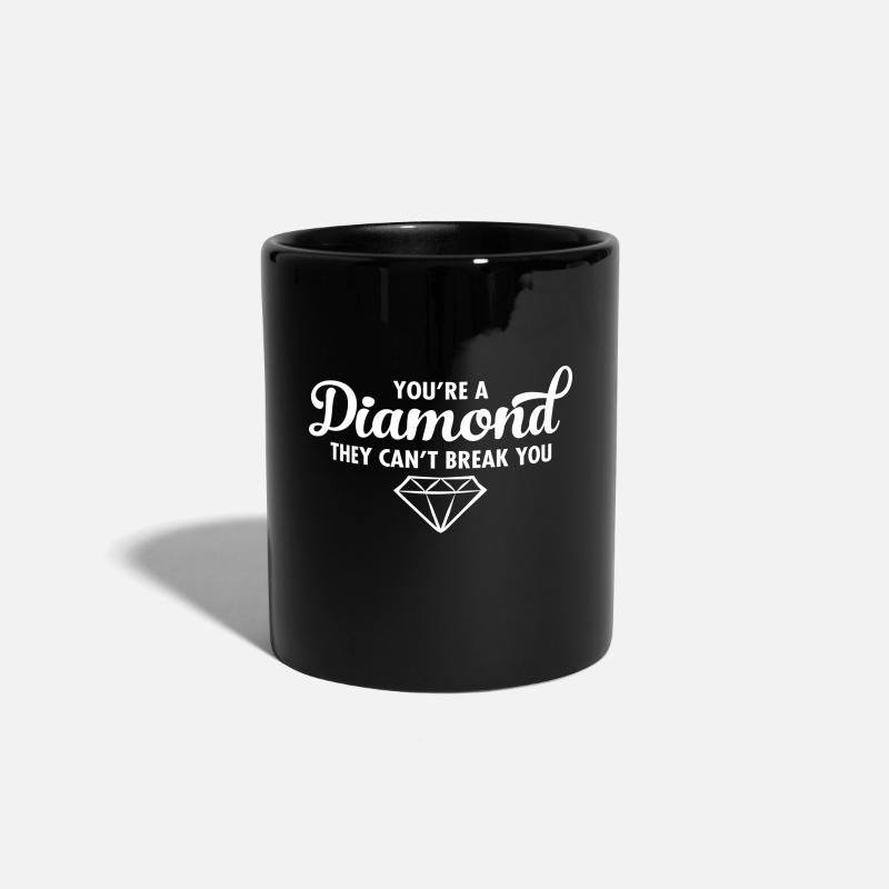 Bling Mugs & Drinkware - You\'re A Diamond - They Can\'t Break You - Mug black