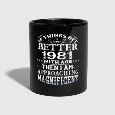 IF THINGS GET BETTER WITH AGE-1981 - Full Colour Mug