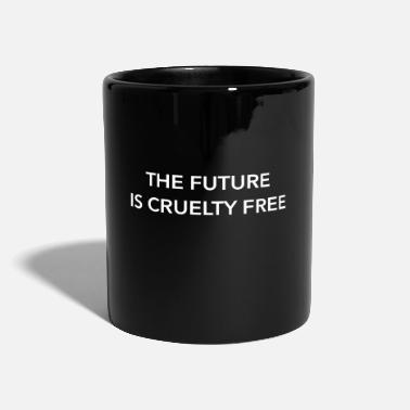 Vegan, The Future Is Cruelty Free, Statement Quote - Ensfarget kopp