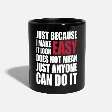 Quote &amp make it look easy - Mug