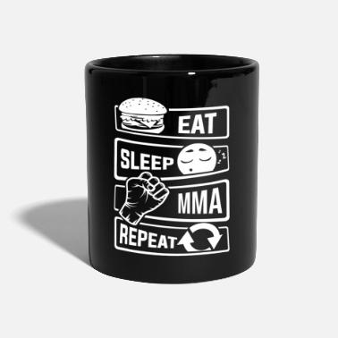 Eat Sleep MMA Repeat - Mixed martial arts fighter - Mug