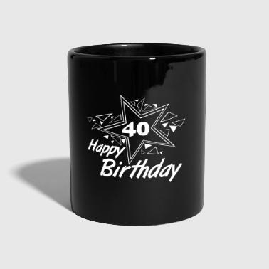 40 Happy Birthday Star 4 - Tasse einfarbig