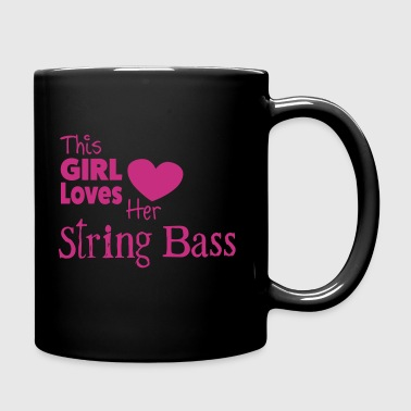 This Girl Loves String Bass - Taza de un color