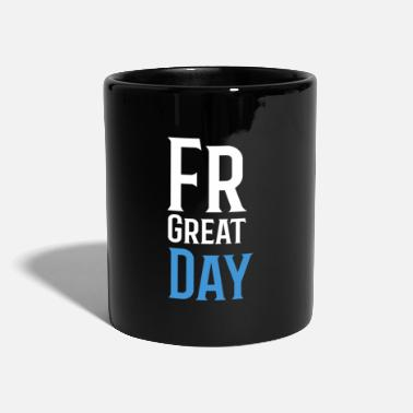 Great Day For Great Day - Mug