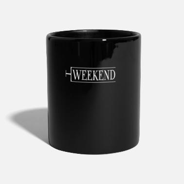 Weekend Weekend, weekend - Tazza
