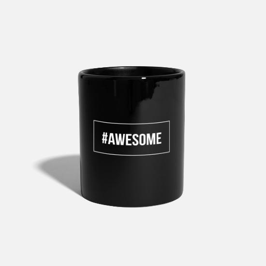 Gift Idea Mugs & Drinkware - #awesome - Mug black