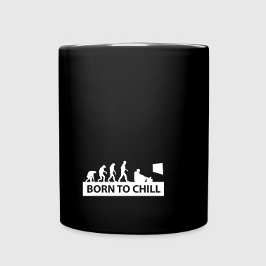 born to chill - Tasse einfarbig