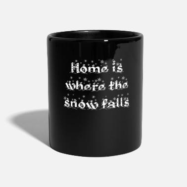Snow Fall Winter Slogan - Home is where the snow falls - Full Colour Mug