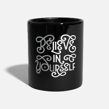 Collection Believe In Yourself (Be You) - Tasse