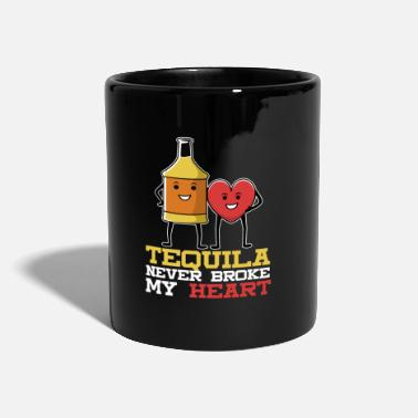 Cocktail Tequila never broke my heart saying - Mug
